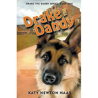 Drake the Dandy by Naas & Katy Newton