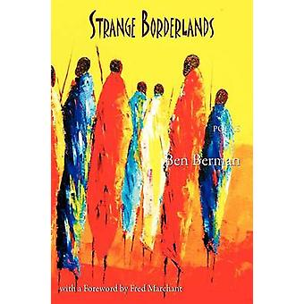 Strange Borderlands von Berman & Ben