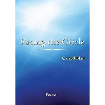 Facing the Circle by Blair & Carroll
