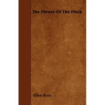 The Flower Of The Flock by Ross & Ellen