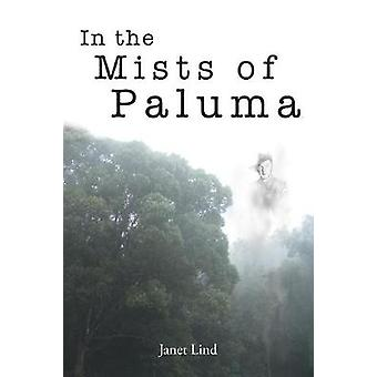 In the Mists of Paluma by Lind & Janet