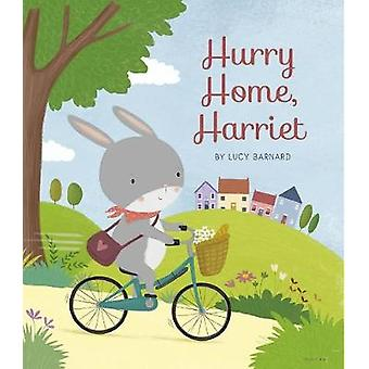 Hurry Home - Harriet - A Birthday Story by Lucy Barnard - 978071125115