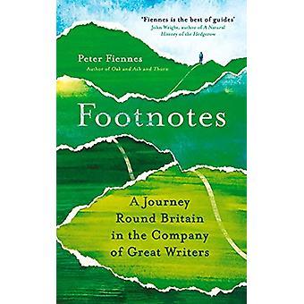 Fotnoter - En reise rundt Storbritannia i selskap med store forfattere av