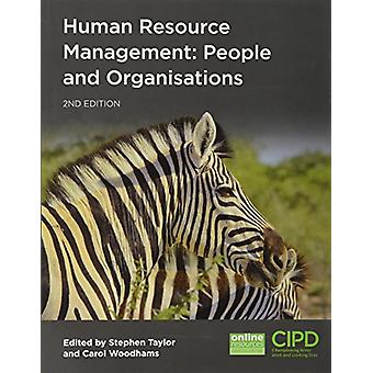 Human Resource Management - People and Organisations by Stephen Taylor