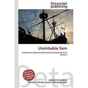 Unsinkable Sam by Lambert M Surhone - 9786135225150 Book