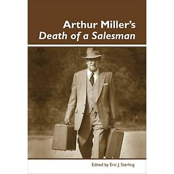 Arthur Miller's Death of a Salesman by Eric J. Sterling - 97890420245