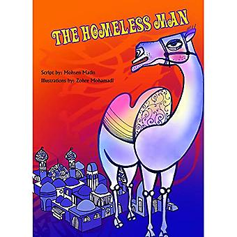 The Homeless Man - Story Book by Mohsen Matin - 9789383222100 Book