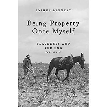 Being Property Once Myself by Joshua Bennett
