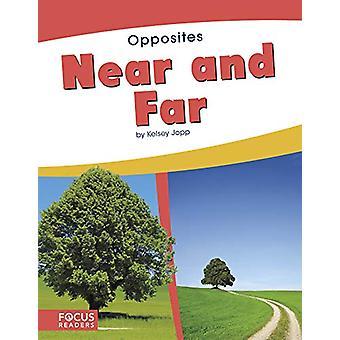 Opposites - Near and Far by  -Kelsey Jopp - 9781641854085 Book