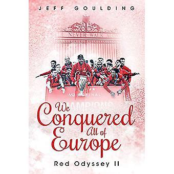 نحن غزا كل من أوروبا -- الأحمر أوديسي الثاني من قبل جيف غولدنغ -- 9781785