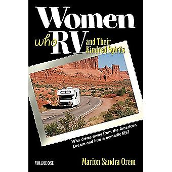 Women Who RV and Their Kindred Spirits - Volume One by Marion Orem - 9