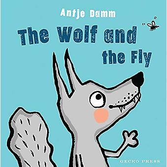 The Wolf and Fly by Antje Damm - 9781776572809 Book