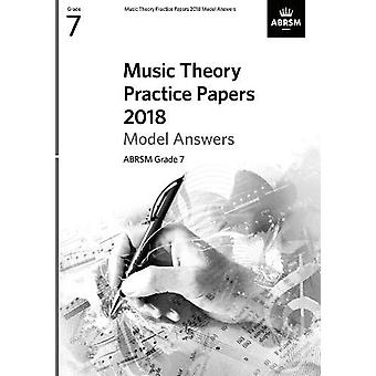 Music Theory Practice Papers 2018 Model Answers - ABRSM Grade 7 - 978