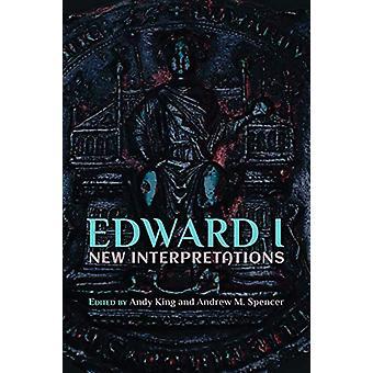 Edward I - New Interpretations by Andy King - 9781903153727 Book