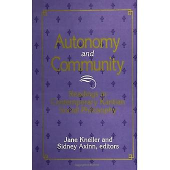 Autonomy and Community: Readings in Contemporary Kantian Social Philosophy (SUNY series in Social and� Political Thought)