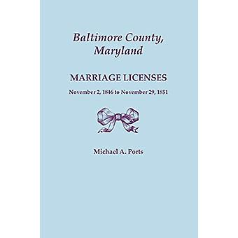 Baltimore County - Maryland - Marriage Licenses - November 2 - 1846 t