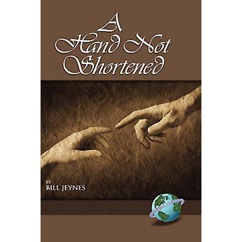 Käsi, jota Bill Jeynes ei lyhentänyt - 9781593114565 Kirja