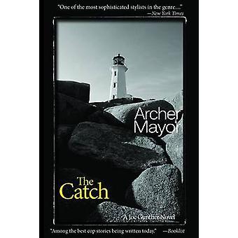 The Catch - A Joe Gunther Novel by Archer Mayor - 9781939767158 Book