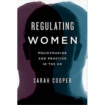 Regulating Women Policymaking and Practice in the UK