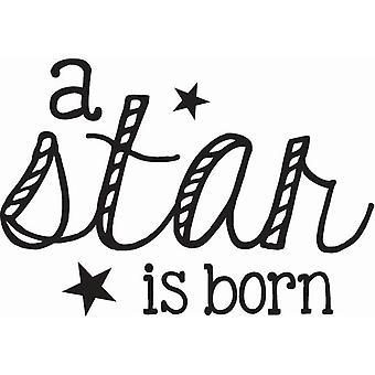 Hampton Art Wood Mounted Stamp - A Star Is Born