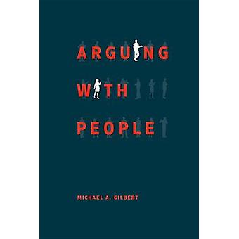 Gräla med människor av Michael A. Gilbert