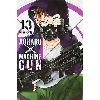 Aoharu X Machinegun, Vol. 13 Paperback