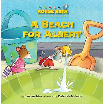 A Beach for Albert by Eleanor May & Illustrated by Deborah Melmon