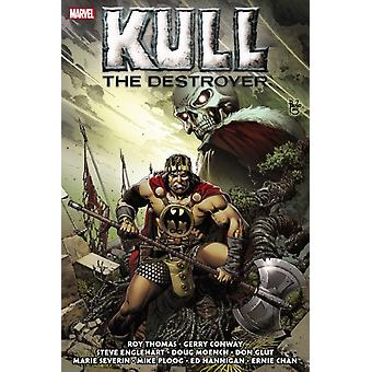 Kull The Destroyer The Original Marvel Years Omnibus by Roy ThomasGerry ConwaySteve Englehart
