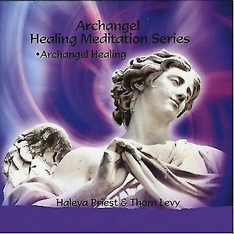 Haleya Priester - Heilung Meditation: Erzengel Heilung [CD] USA import