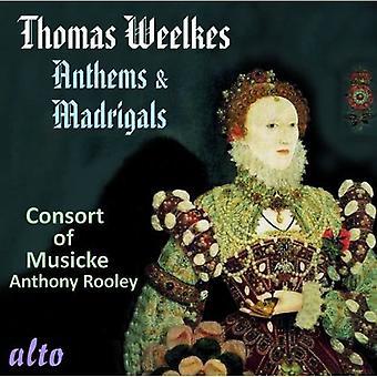 Consorte de Musicke - Thomas Weelkes: importación de Estados Unidos de himnos y madrigales [CD]