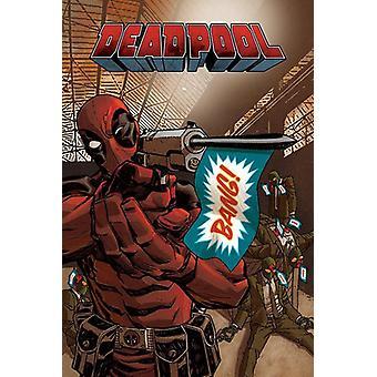 Carteles de Deadpool bang 91.5 x 61 cm