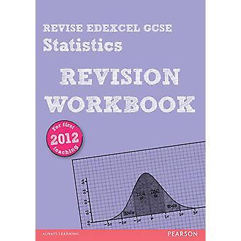 REVISE Edexcel GCSE Statistics Revision Workbook by Rob Summerson - 9
