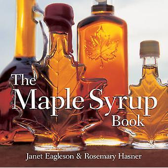 De ahornsiroop boek door Janet Eagleson - Rosemary Hasner - 9781770850