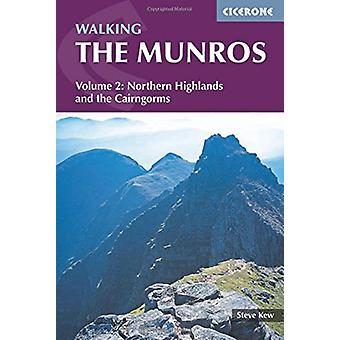 Walking the Munros Vol 2 - Northern Highlands and the Cairngorms by S
