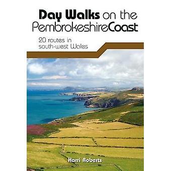 Päivän Levadakävelyt Pembrokeshire Coast - 20 reittiä Lounais Wales b