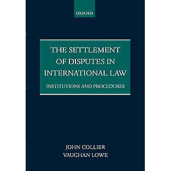 コリアー ・ ジョンによってプロシージャのペーパー バックや国際法機関紛争解決