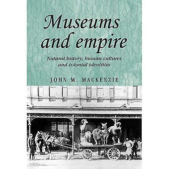 Museer og Empire: naturhistorie, menneskelige kulturer og koloniale identiteter