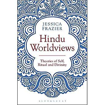 Visões de mundo Hindu: Teorias do Self, Ritual e realidade
