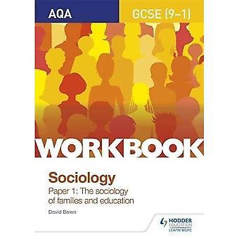 AQA GCSE (9 - 1) Sosiologi arbeidsboken papir 1