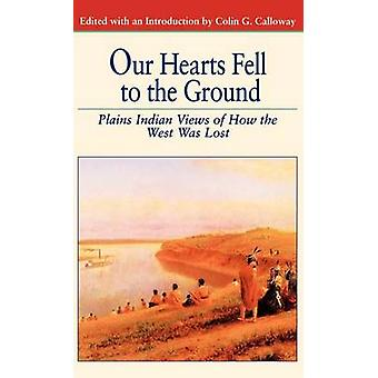 Our Hearts Fell to the Ground by Calloway & Colin G.