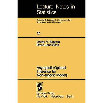 Asymptotic Optimal Inference for Nonergodic Models by Basawa & I. V.
