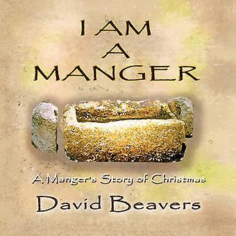 Ich bin eine Krippe von Biber & David R.