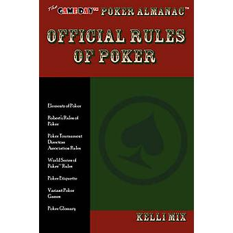 The Game Day Poker Almanac Official Rules of Poker by Mix & Kelli