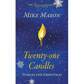 TwentyOne Candles Stories for Christmas by Mason & Mike