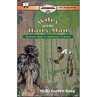 Wiley and the Hairy Man by Bang & Molly