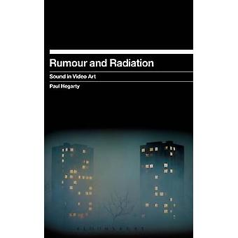 Rumour and Radiation by Hegarty & Paul