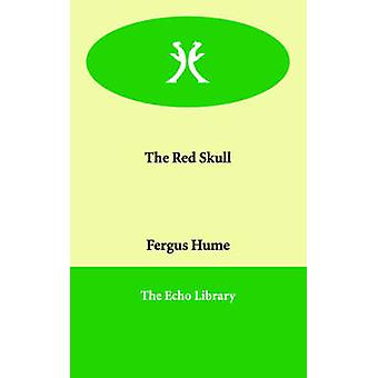 The Red Skull by Hume & Fergus