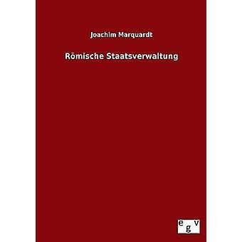 Romische Staatsverwaltung por Marquardt y Joachim