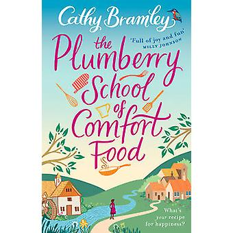 The Plumberry School of Comfort Food by Cathy Bramley - 9780552172080