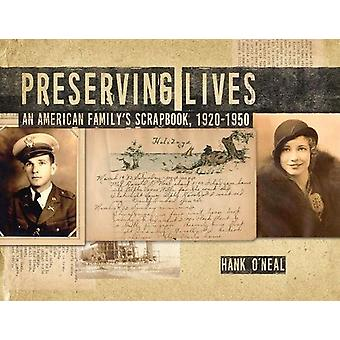 Preserving Lives - An American Family's Scrapbook - 1920-1950 by Prese